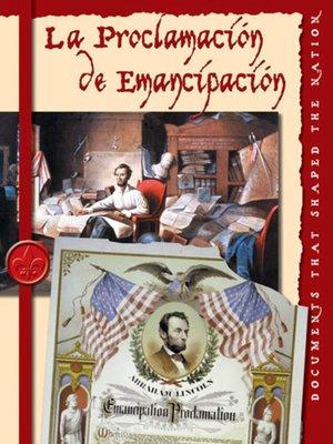 cover image of La Proclama de Emancipacion (The Emancipation Proclamation)
