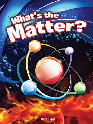 cover image of What's the Matter?