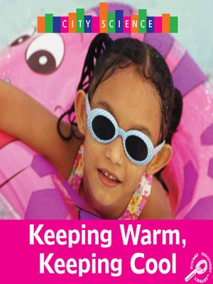 cover image of Keeping Warm, Keeping Cool