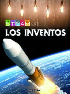cover image of STEAM guía los inventos