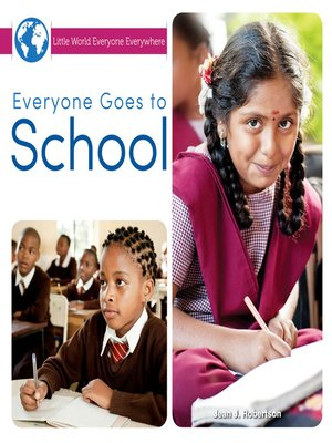 cover image of Everyone Goes to School
