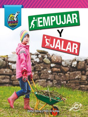 cover image of Empujar y jalar