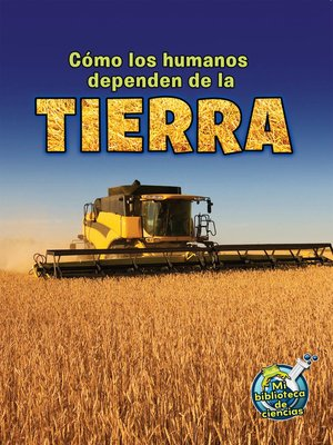 cover image of Cómo los humanos dependen de la Tierra (How Do Humans Depend on Earth)