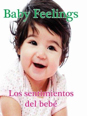cover image of Los sentimientos del bebé