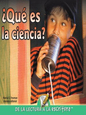 cover image of Que Es La Ciencia? (What Is Science?) (Spanish-Readers for Writers-Emergent)