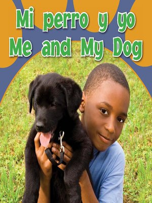 cover image of Mi Perro Y Yo (Me and My Dog)