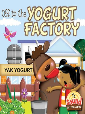 cover image of Off to the Yogurt Factory