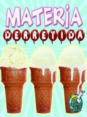 cover image of Materia derretida