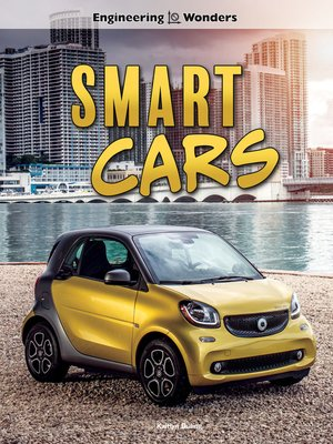 cover image of Engineering Wonders Smart Cars, Grades 4 - 8