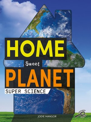 cover image of Home Sweet Planet