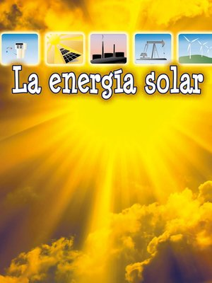 cover image of La energía solar (Solar Energy)