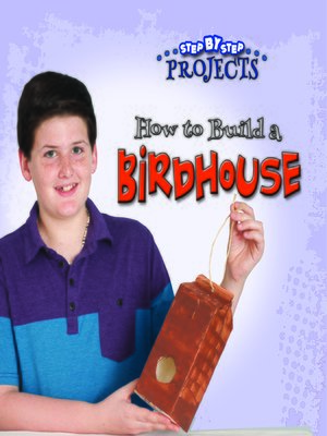 cover image of How to Build a Bird House