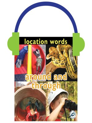cover image of Location Words: Around and Through