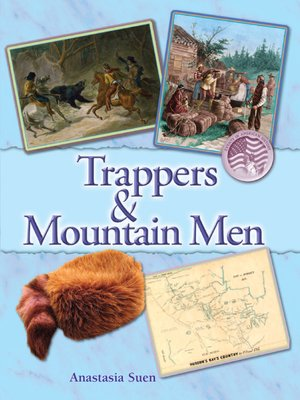 cover image of Trappers and the Mountain Men