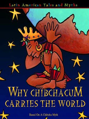 cover image of Why Chibchacum Carries the World