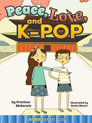 cover image of Peace, Love, and K-Pop