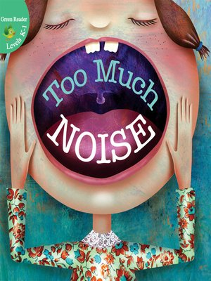 cover image of Too Much Noise!