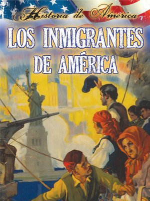 cover image of Los Inmigrantes De América (Immigrants to America)