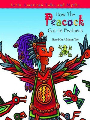 cover image of How the Peacock Got Its Feathers