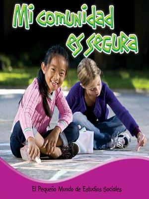 cover image of Mi comunidad es segura