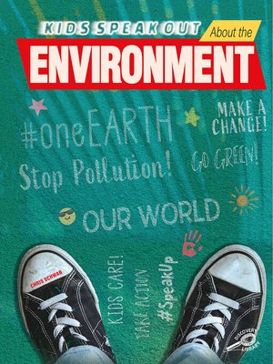 cover image of Kids Speak Out About the Environment