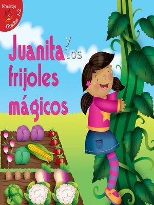 cover image of Juanita y los frijoles mágicos