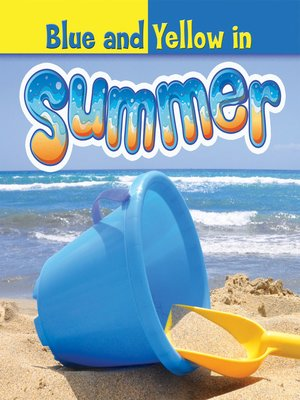 cover image of Blue and Yellow in Summer
