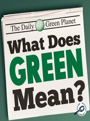 cover image of What Does Green Mean?