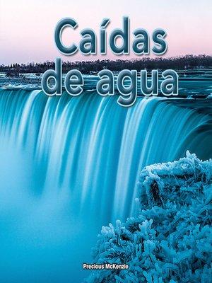 cover image of Caídas de agua