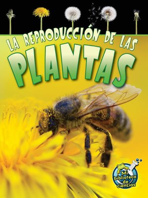 cover image of La reproducción de las plantas (Reproduction in Plants)
