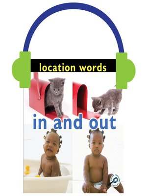 cover image of Location Words: In and Out