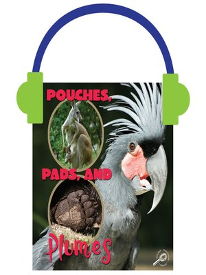 cover image of Pouches, Pads, and Plumes