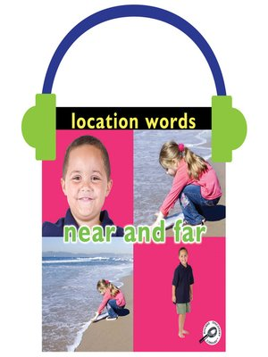 cover image of Location Words: Near and Far
