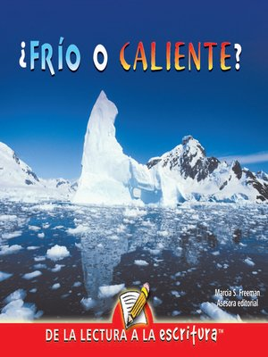 cover image of Frio O Caliente? (What Is Hot? What Is Not?) (Spanish-Readers for Writers-Early)