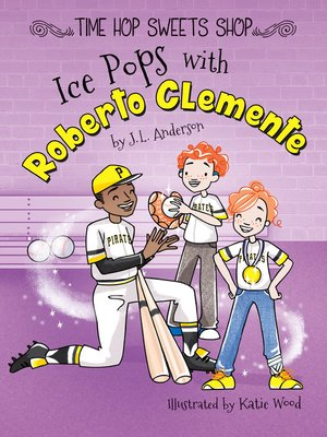 cover image of Ice Pops with Roberto Clemente