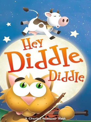 cover image of Hey Diddle Diddle