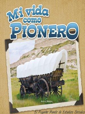 cover image of Mi vida como pionero