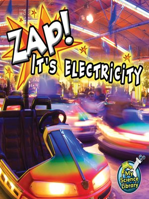 cover image of Zap! It's Electricity!