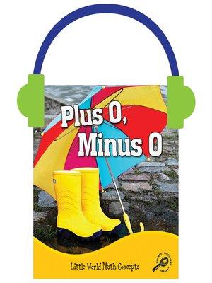cover image of Plus 0, Minus 0