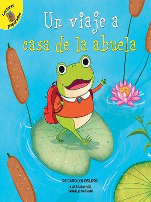 cover image of Un viaje a la casa de la abuela