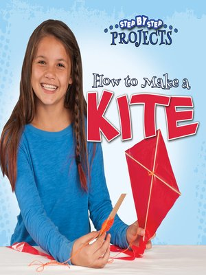cover image of How to Make a Kite