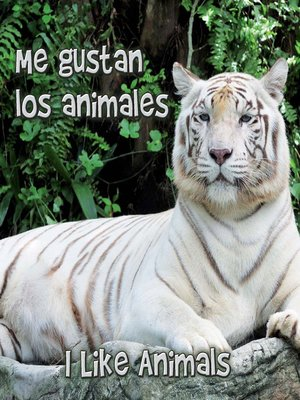 cover image of Me Gustan Los Animales (I Like Animals)