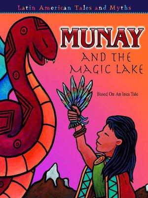 cover image of Munay and the Magic Lake