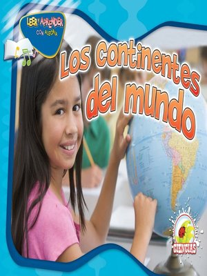 cover image of Los continentes del mundo (Continents Together)
