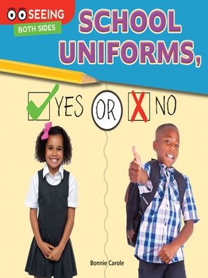 cover image of School Uniforms, Yes or No
