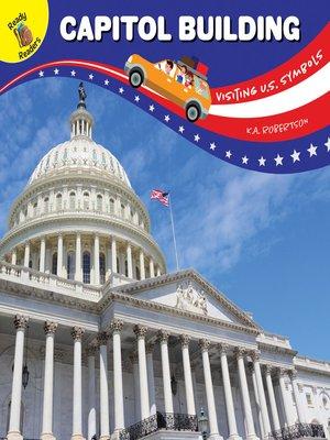 cover image of Visiting U.S. Symbols Capitol Building, Grades PK - 2