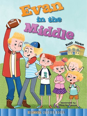 cover image of Evan in the Middle