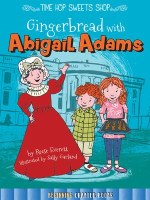 cover image of Gingerbread with Abigail Adams