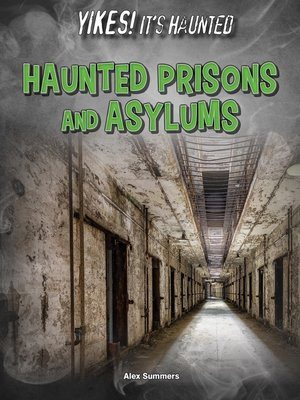 cover image of Haunted Prisons and Asylums