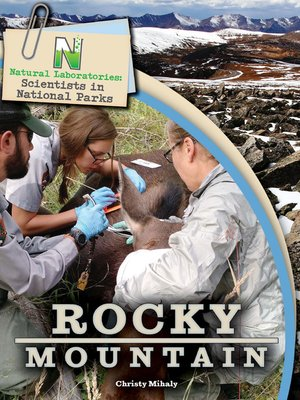 cover image of Natural Laboratories: Scientists in National Parks Rocky Mountain, Grades 4 - 8
